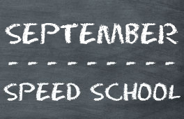September Speed School