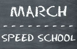 March Speed School